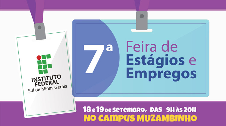 7ª Feira de estágios e empregos acontecerá no IFSULDEMINAS, Campus Muzambinho, nos dias 18 e 19 de Setembro
