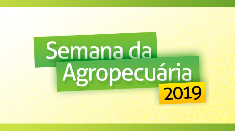 Confira a Programação da Semana da Agropecuária de 2019