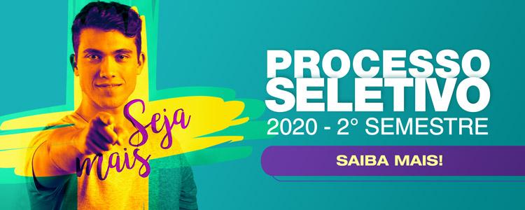 Saiba mais sobre o andamento do Processo Seletivo 2020/02