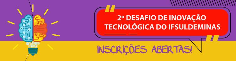 IFSULDEMINAS lança 2º Desafio on-line de Inovação Tecnológica
