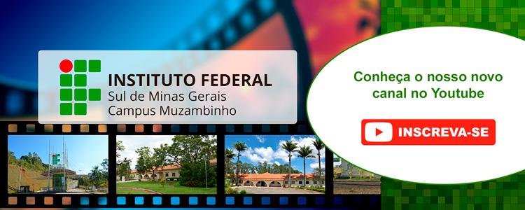 Conheça o novo canal no YouTube do Campus Muzambinho